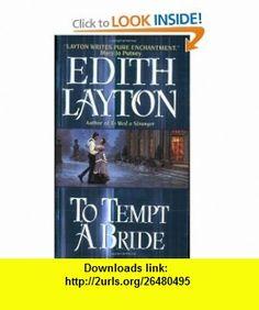To Tempt a Bride (9780060502188) Edith Layton , ISBN-10: 0060502185  , ISBN-13: 978-0060502188 ,  , tutorials , pdf , ebook , torrent , downloads , rapidshare , filesonic , hotfile , megaupload , fileserve