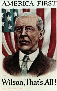 POLITICS: Presidential campaign poster for Woodrow Wilson campaign, 1912.