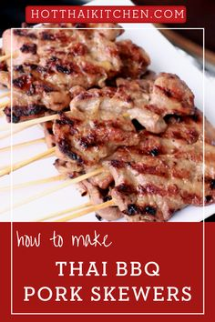 "These incredible marinated and grilled pork skewers are the posterchild of Thai street food. Called ""Moo Ping,"" you can find them all over Thailand, popular served with sticky rice. It's the perfect recipe for a backyard BBQ.