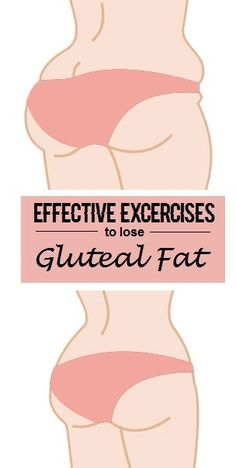 8 Most Effective Exercises To Reduce Gluteal Fat