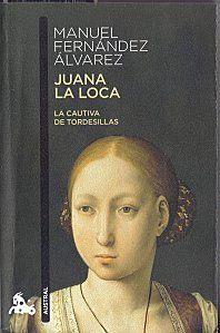 MANUEL FDZ ÁLVAREZ - Juana La Loca. La cautiva de Tordesillas Books To Read, My Books, Historical Women, Love Reading, Love Book, Book Worms, Recommended Reading, Culture, Lily