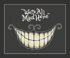 We re All Mad Here Alice In Wonderland door InstantCrossStitch