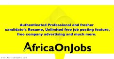 Best sites to find Jobs in Africa. You can search new jobs in Africa covering Executive Jobs Africa. Jobseekers can apply to the top Employer companies. Free Job Posting, Executive Jobs, Find A Job, Job Search, New Job, Free Resume, Ghana, Kenya, Africa