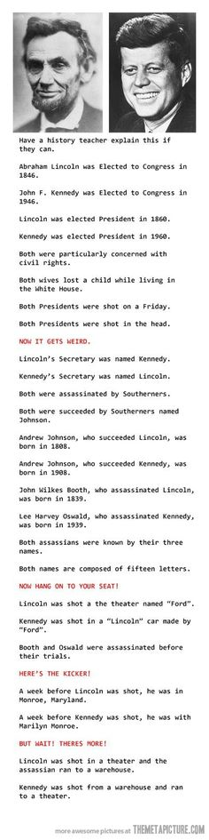 Mind blowing coincidences… so glad I found this, I heard about it years ago, weird! - Click image to find more Humor Pinterest pins