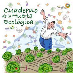 """Cuaderno de la huerta ecológica 1 Presentación El documento que tienes entre tus manos forma parte del proyecto """"Eco-cultu..."""