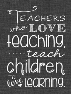 """Teachers who love t"