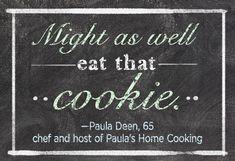 Paula Deen's six-word memoir.