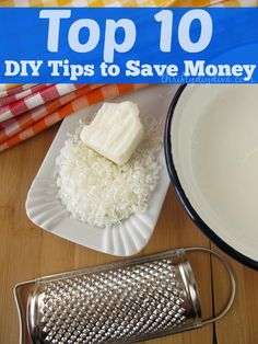 Top 10 DIY Tips to Save Money - from making your own makeup to your own laundry detergent!