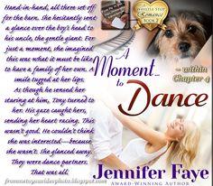 A MOMENT TO DANCE by Jennifer Faye - Romance Author -- Read my #bookreview here: http://frommetoyouvideophoto.blogspot.com/2016/02/made-grade-whistle-stop-series-book-2.html  #teaser #bookteaser #books #contemporary #contemporaryromance #romancenovels #romance #doglove #puppylove #orphan #freshstart #newbeginnings #dancing #dancecompetition #firefighter #volunteerfirefighter #teacher #tutor #families #sweetromance #WhistleStop #AMomentToDance #JenniferFaye #LazyDazyPress