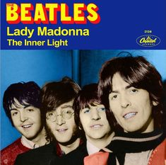 Beatles Alternate 45 RPM Picture Sleeve - Lady Madonna B/W The Inner Light #2 Beatles Album Covers, Beatles Albums, Music Albums, The Beatles, Music Radio, New Music, Liverpool, Beatles Singles, Lady Madonna