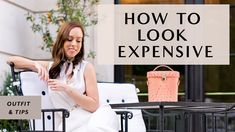 How to Look Expensive - 14 Budget Friendly Tips I Sydne Summer How To Look Expensive, Expensive Clothes, Summer Youtube, Summer Work, Ponytail Holders, Latest Video, Lifestyle Blog, Budgeting, Beauty Hacks