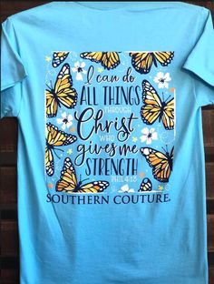 Southern Couture Do All Things Sky Blue Give Me Strength, All Things, Christ, Give It To Me, Southern, Couture, Mens Tops, Blue, Sky