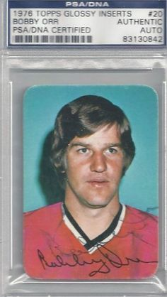Bobby Orr Autographed 1976 Topps Glossy Inserts Card PSA/DNA Slabbed #83130842 . $89.00. This is a 1976 Topps Glossy Inserts card that has been hand signed by Bobby Orr. It has been authenticated and slabbed by PSA/DNA.