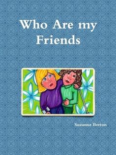 Who Are My Friends   Hardcover, Paperback, Ebook