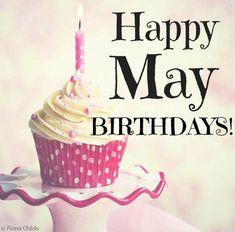 MAY BIRTHDAYS Happy Birthday Month, Birthday Club, Birthday Shout Out, May Birthday, Very Happy Birthday, It's Your Birthday, Birthday Cards, Birthday Pictures, Birthday Images