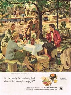 """Paper Ads Beer Belongs... enjoy it A mid-1950s ad from the United States Brewers Foundation promoting America's use of beer in every day life.  """"Picnic at the new Home Site"""""""