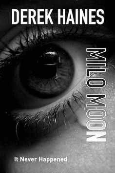 """Read """"Milo Moon"""" by Derek Haines available from Rakuten Kobo. Of course, it never happened… """"There's a conspiracy theory, suspense, political intrigue, a little bit of romance a. My Books, Moon, Shit Happens, Movie Posters, The Moon, Film Poster, Billboard, Film Posters"""