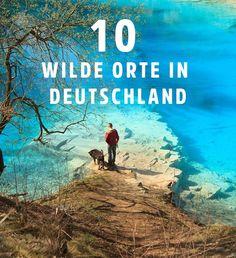 Auch wenn man sie manchmal etwas suchen muss, die Wildnis liegt oftmals direkt vor der Haustür. Wir stellen zehn wilde Orte in Deutschland vor und verraten, wie du sie erleben kannst