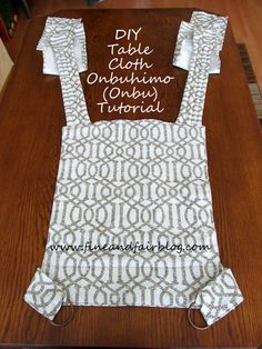 Fine and Fair: DIY Tablecloth Onbuhimo Tutorial-can be made with 70-inch round tablecloth!