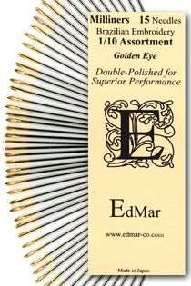 Milliner Needles ~ EdMar's gold eye  (the needle eye is the same size as the shaft of the needle and prevents fraying of Brazilian embroidery thread)