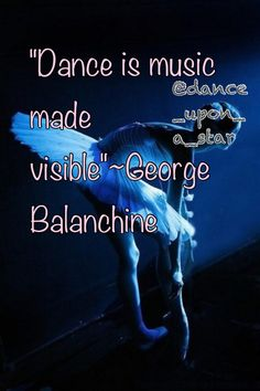 quote by George Balanchine