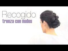 RECOGIDO: TRENZA CON NUDOS - YouTube