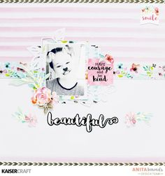 Beautiful Layout and process video with Anita Bownds - Kaisercraft Official Blog