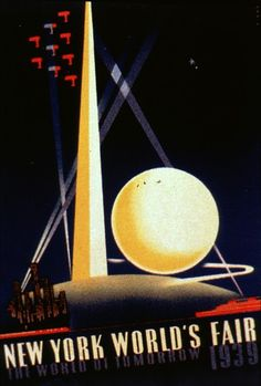 The World Of Tomorrow-A poster for the New York World's Fair showing the fa... DISCOVER for All Library Resources.