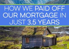 We paid off our mortgage in 3.5 years! It was difficult to do but we love to be completely debt free. I share how we paid off our mortgage so quickly.