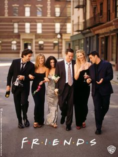 Friends. One of the greatest shows ever.