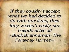 Buck Brannaman in The Faraway Horses-words of wisdom by a very down to earth person