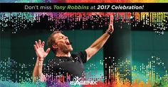 WOW Tony Robbins is coming to our annual Celebration event this summer 2017. Want to come??