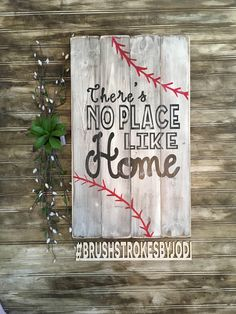 There's no place like home, baseball sign, rustic wood sign, rustic baseball decor, handpainted sign, wooden signs, wood sign, baseball by BrushstrokesByJodi on Etsy https://www.etsy.com/ca/listing/532717605/theres-no-place-like-home-baseball-sign