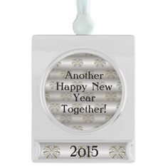 Another Happy New Year Together Ornament - Dated with the year of your choice.  Design features a chic silver and gold fireworks pattern.  Makes a great hostess gift for New Year's Eve or a super special gift for the one you LOVE spending the New Year with.