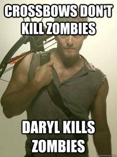 crossbows dont kill zombies daryl kills zombies - Daryl Walking Dead