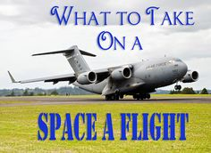 Lots of people have questions about what to take on Space A flight, what you take depends on if your flying the Rotator or Cargo plane or something similar. Flying the Rotator is a commercial flight that has been contacted by the military. Other planes such as cargo planes C-17's, C-5's, etc [...]