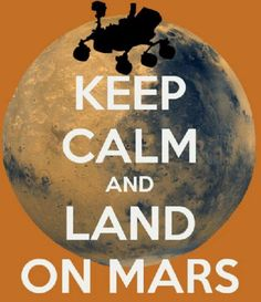 The Curiosity Rover landed on Mars to  conduct research.