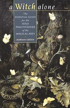 Book A WITCH ALONE Marian Green Non Wiccan Magickal Arts Witchcraft