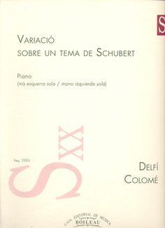 COLOMÉ, Delfí. Variació sobre un tema de Schubert. Barcelona: Boileau, 1995