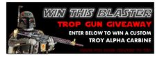 """May the force be with you.  Enter to win a free custom """"Fett"""" Troy Alpha Carbine.  You can enter every day and share the campaign for even more entries."""