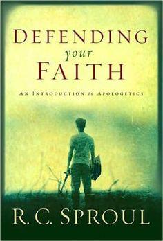 Apologetics: Defending Your Faith.
