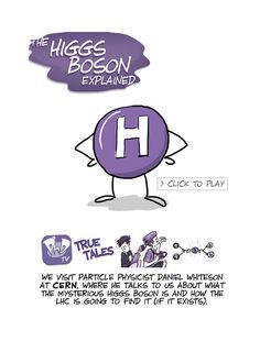 The Higgs Boson Explained by PHD Comics.