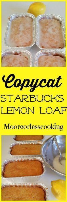 Copycat Starbucks Lemon Loaf