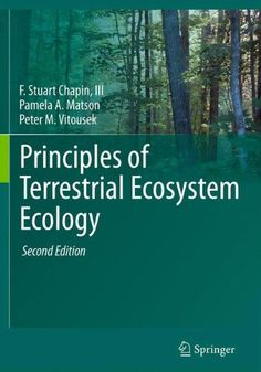 Principles of Terrestrial Ecosystem Ecology by F. Stuart ...