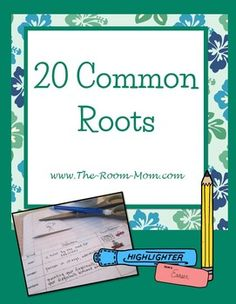 20 common roots and practice pages, great for building vocabulary, word work