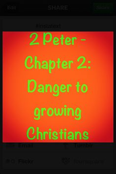 2 Peter 2: Peter gives us a blunt warning about false teachers. They will become prevalent in the last days, they will do or say anything for money, they will spurn the things of God, they will do whatever they feel like doing, they will be proud and boastful, and they will be judged and punished by God.   Verses that I highlighted:   -2 Peter 2:1, 19 NIVUK  http://bible.com/113/2pe.2.1.nivuk