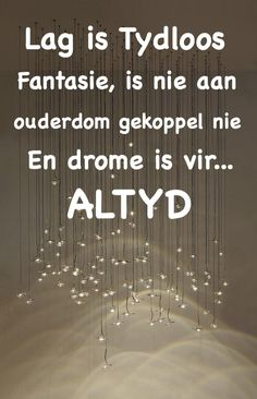 Afrikaans Quotes, Tart, Me Quotes, 3 D, Happiness, Printing, Ceiling Lights, Cool Stuff, Cake