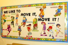 PEC: Bulletin Boards for Physical Education We Like to Move It, Move It!
