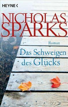 Das Schweigen des Glücks: Roman von Nicholas Sparks, http://www.amazon.de/