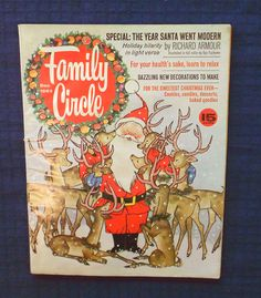 Family Circle Magazine December 1963 - Christmas Theme in magazines Antique Christmas Decorations, Christmas Themes, Vintage Christmas, Women's Day Magazine, Learning To Relax, Family Circle, Tis The Season, Reindeer, December